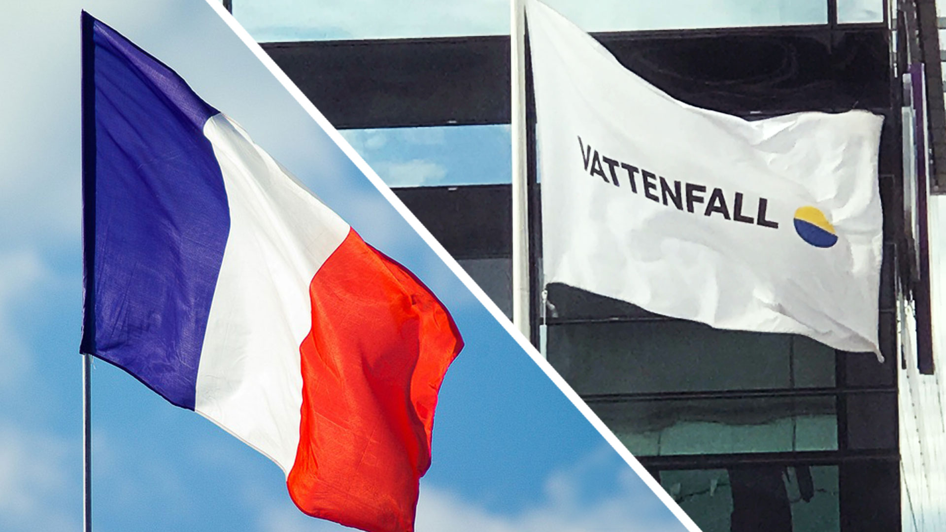 The French flag and a Vattenfall flag side by side